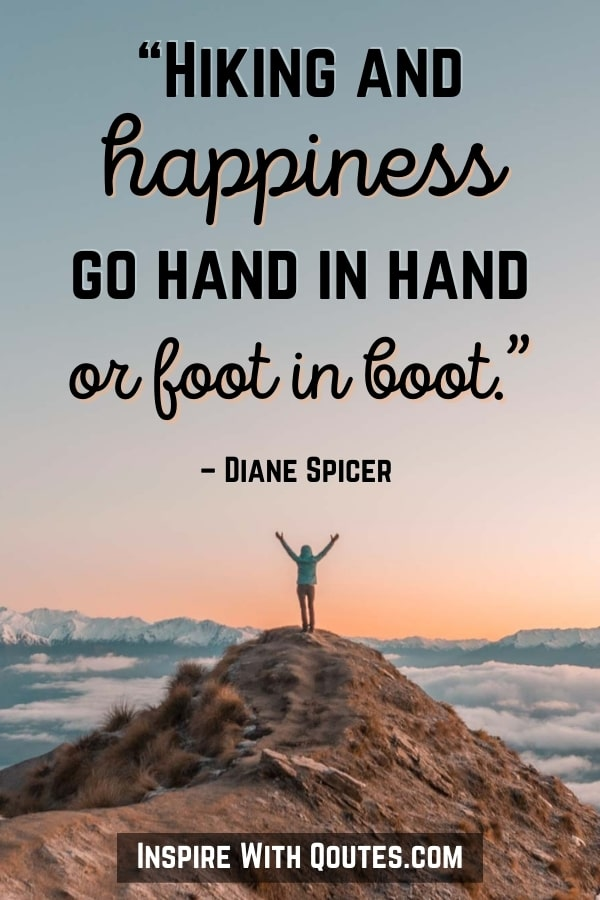 person standing on a mountain peak at sunset with the quote about happiness going hand in hand or foot in boot