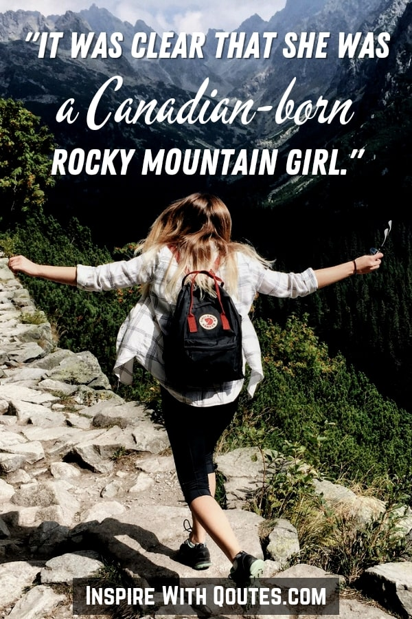 """woman in the Rockies with quote """"she was a Canadian born Rocky mountain girl"""""""