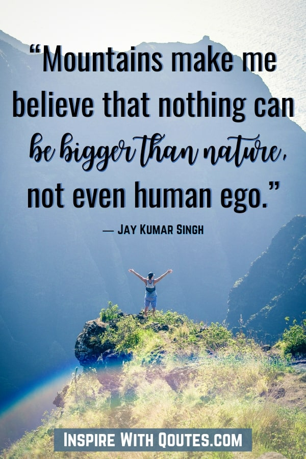 small man standing next to a mountain with the caption about human ego being small next to a mountain