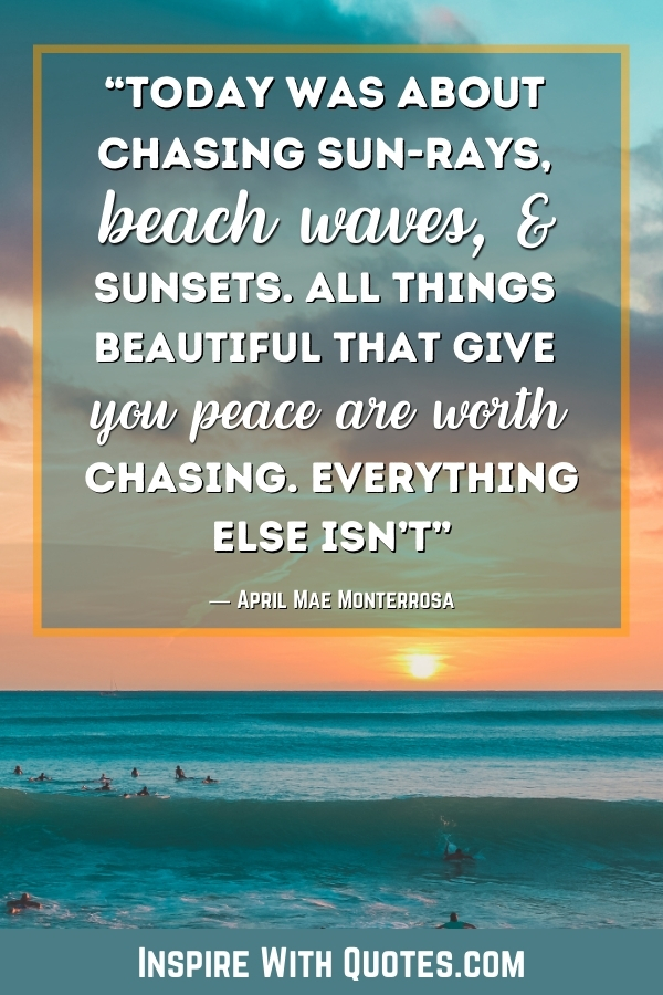 """sunset at the ocean with a beach quote about """"chasing sunsets at the beach"""""""