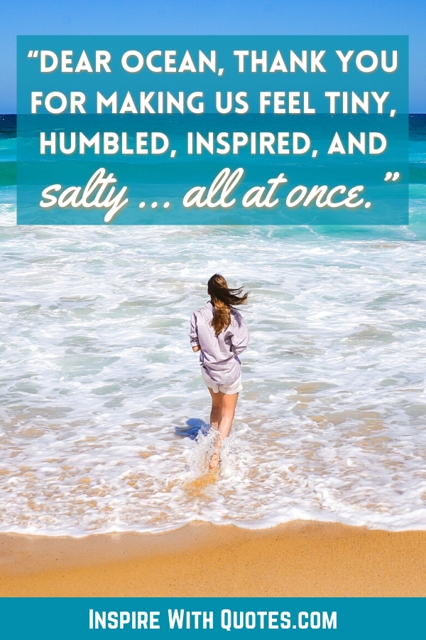 woman in the water at the beach with a quote the ocean making her feel salty and humble at once