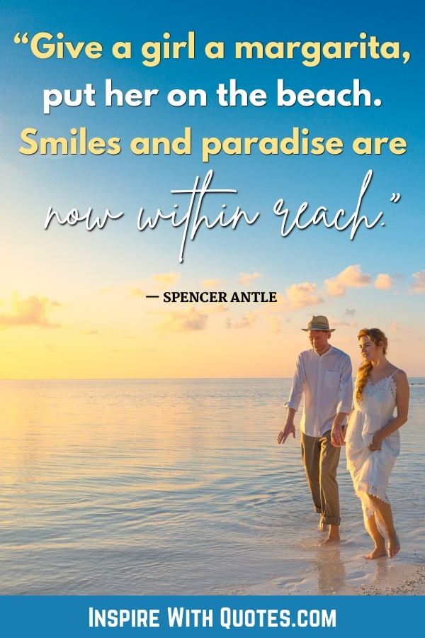 two people on the beach with a quote about enjoing margaritas on the beach