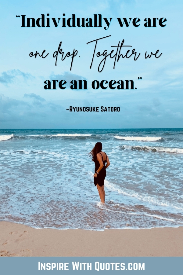 """girl at the beach with the caption """"individually we are one, but together we are an ocean"""""""