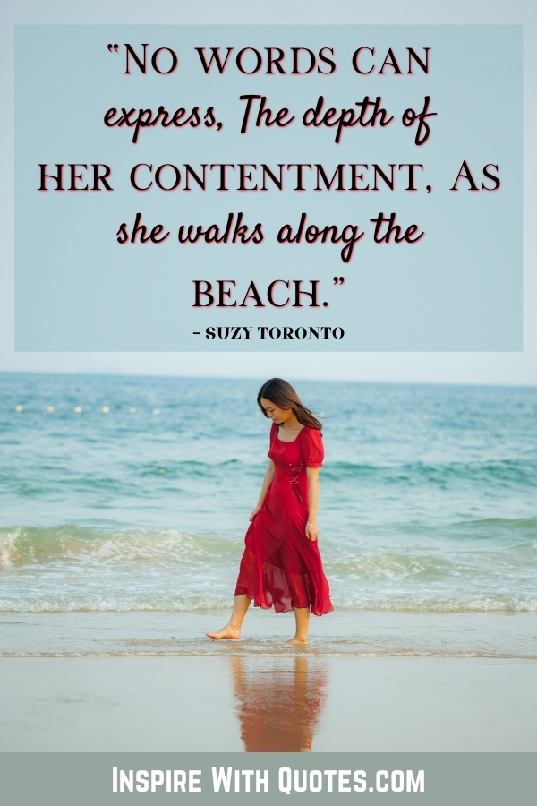 a lady in a red dress walking on the beach with a caption about being content when walking on the beach