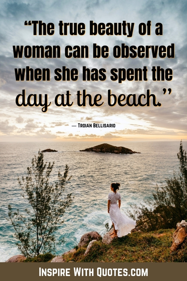 woman at the beach with a caption about her true beauty being observed at the beach